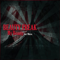 Beauty Freak feat. Malee - My  Beauty - EP