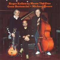 Roger Kellaway - Meets the Duo