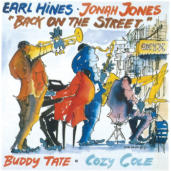 Jonah Jones and Earl Hines - Back On the Street