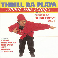 Thrill Da Playa - Best of Homebass Vol. 1