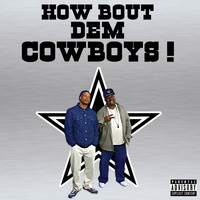 2 LIVE CREW - How Bout Dem Cowboys