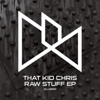 That Kid Chris - Raw Stuff EP