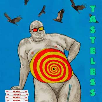 Shame - Tasteless (Explicit)