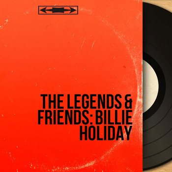 Various Artists - The Legends & Friends: Billie Holiday