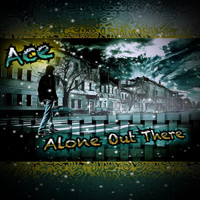 Ace - Alone Out There