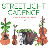Streetlight Cadence - Home for the Holidays
