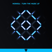Noriega - Turn The Music Up