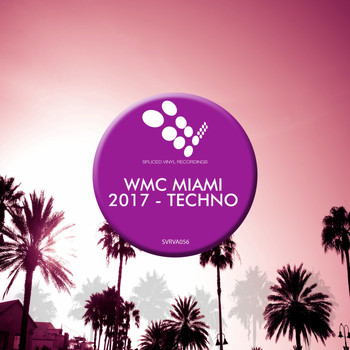 Various Artists - WMC Miami 2017: Techno