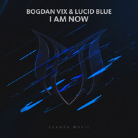 Bogdan Vix & Lucid Blue - I Am Now