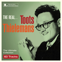 Toots Thielemans - The Real... Toots Thielemans