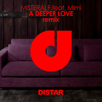 Misteralf - A Deeper Love (Remixes)