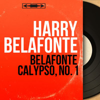 Harry Belafonte - Belafonte Calypso, No. 1 (Mono Version)