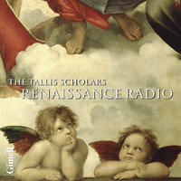 Peter Phillips & The Tallis Scholars - Renaissance Radio