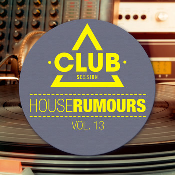 Various Artists - House Rumours, Vol. 13