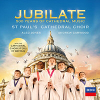 St. Paul's Cathedral Choir - Jubilate - 500 Years Of Cathedral Music
