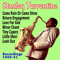 Stanley Turrentine - Recordings 1960-61