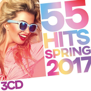 Various Artists - 55 Hits Spring 2017 (Explicit)