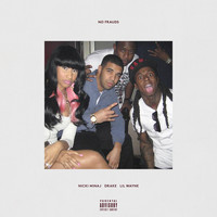 Nicki Minaj - No Frauds (Explicit)