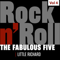 Little Richard - The Fabulous Five - Rock 'N' Roll, Vol. 4