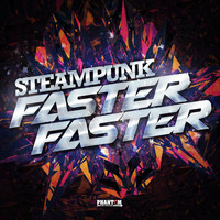 Steampunk - Faster Faster