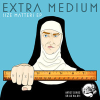 Extra Medium - Size Matters