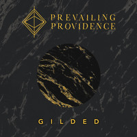 Prevailing Providence - Gilded