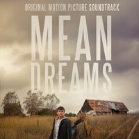 Ryan Lott - Mean Dreams (Original Motion Picture Soundtrack)