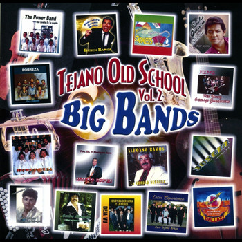 Various Artists - Tejano Old School Vol. 2 Big Bands