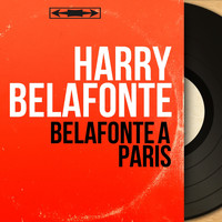 Harry Belafonte - Belafonte à Paris (Mono version)