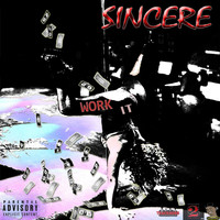 Sincere - Work It