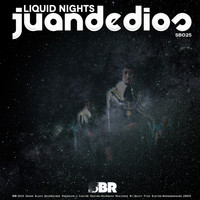 Juan de Dios - Liquid Nights