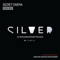 Secret Cinema - Silver EP 1