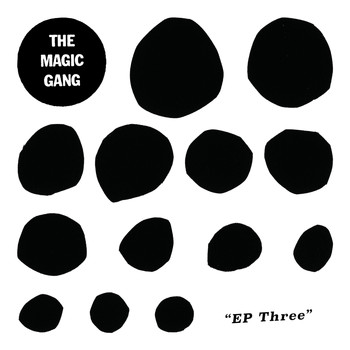 The Magic Gang - EP Three