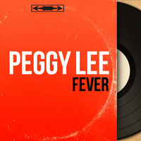 Peggy Lee - Fever (Stereo Version)