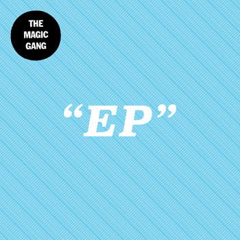 The Magic Gang - The Magic Gang EP