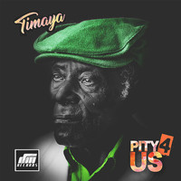 Timaya - Pity 4 Us