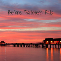 Nature Sounds - Before Darkness Falls