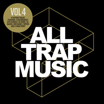 Various Artists - All Trap Music, Vol. 4
