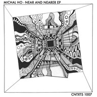 Michal Ho - Near and Nearer