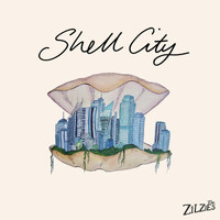 The Zilzies - Shell City