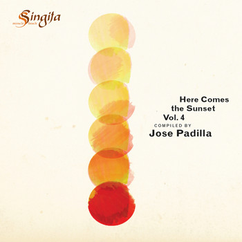 Jose Padilla - Here Comes The Sunset Vol. 4 (Compiled By Jose Padilla)