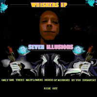 Whiskers EP - Seven Illusions