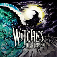 Dante Tomaselli - Witches