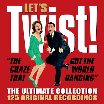 Various Artists - Let's Twist! - The Ultimate Twist Collection