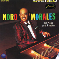 Noro Morales - His Piano and Rhythm