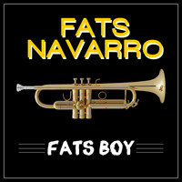 Fats Navarro - Fats Boy
