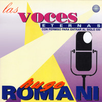 Hugo Romani - Las Voces Eternas