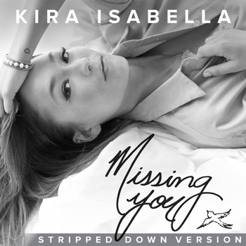 Kira Isabella - Missing You (Stripped Down Version)
