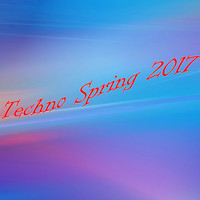 Various Artists - Techno Spring 2017