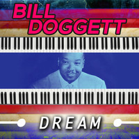 Bill Doggett - Dream
